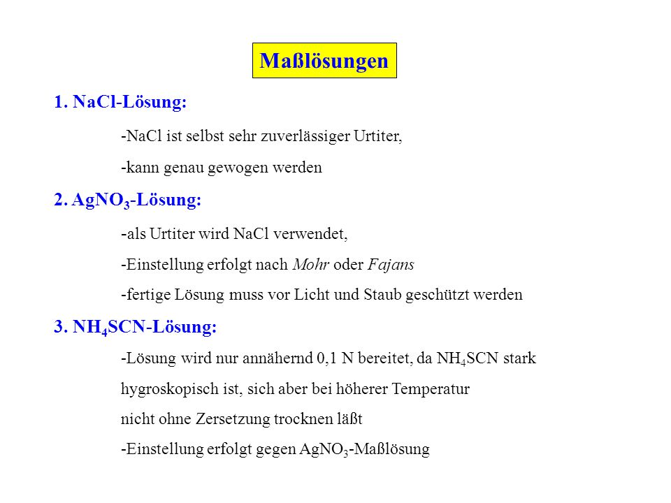 Maßlösungen 1. NaCl-Lösung: