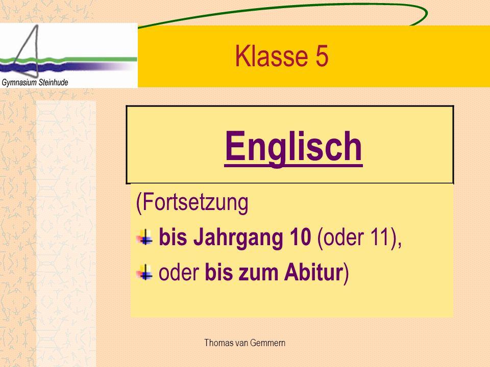 Englisch Klasse 5 (Fortsetzung bis Jahrgang 10 (oder 11),