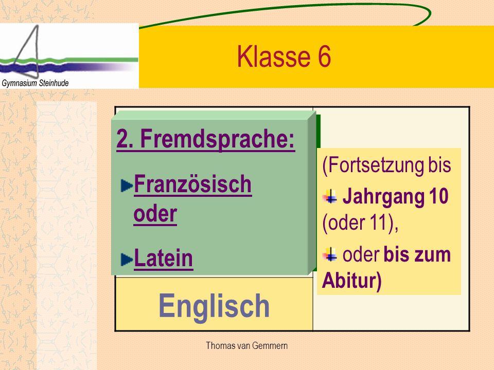 Englisch Klasse 6 2. Fremdsprache: Französisch oder Latein