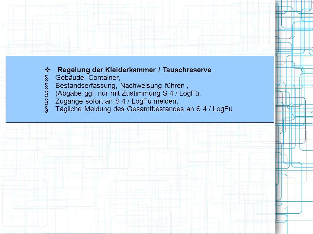 v Regelung der Kleiderkammer / Tauschreserve
