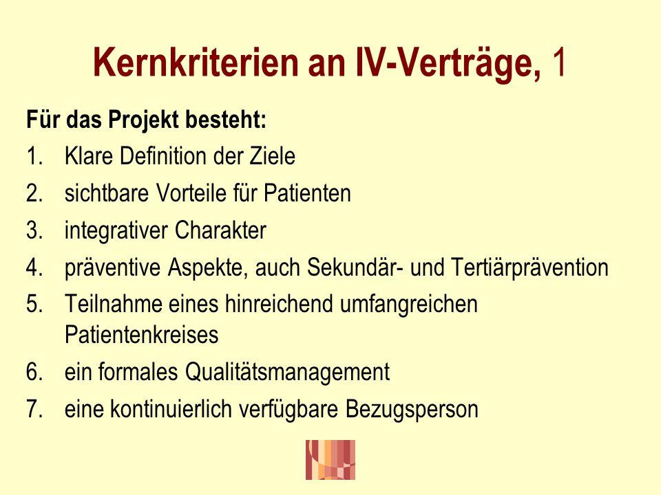 Kernkriterien an IV-Verträge, 1