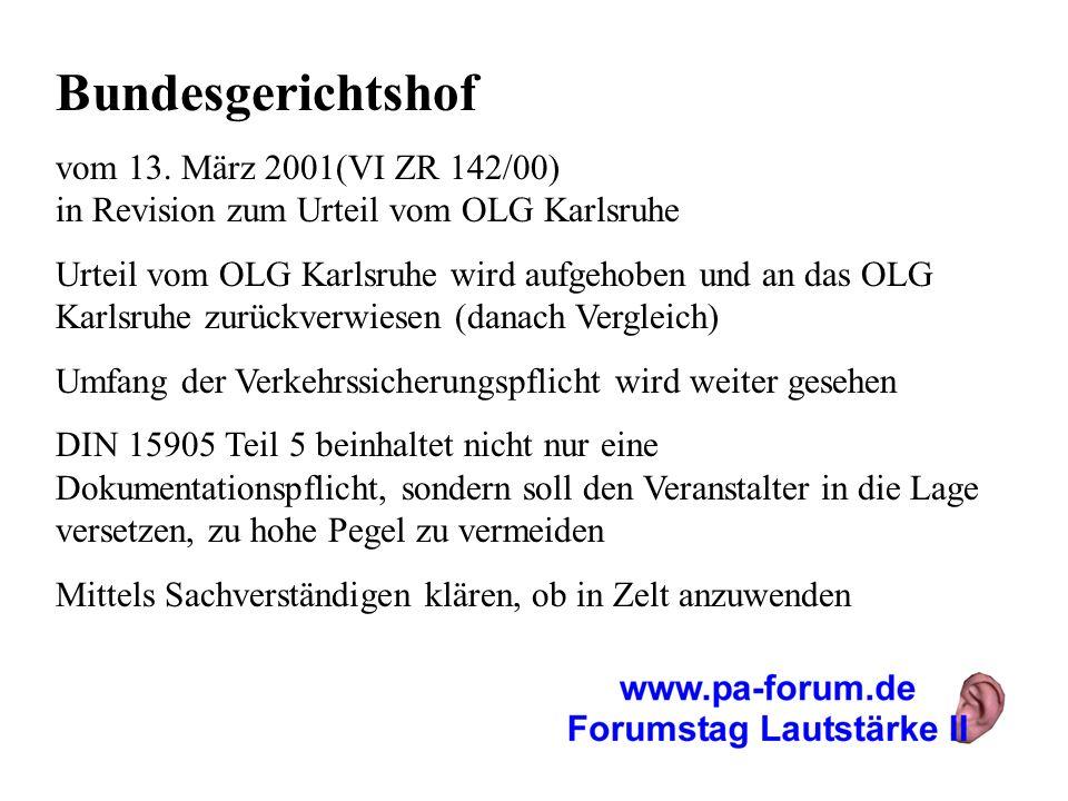 Bundesgerichtshof vom 13. März 2001(VI ZR 142/00) in Revision zum Urteil vom OLG Karlsruhe.