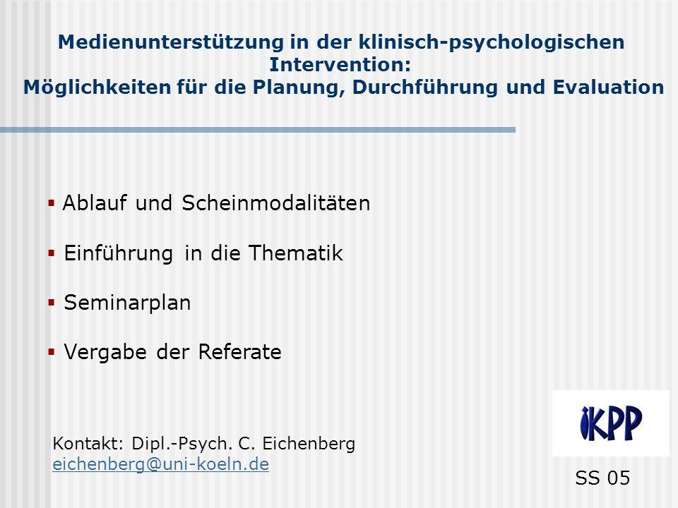 Ablauf und Scheinmodalitäten Einführung in die Thematik Seminarplan