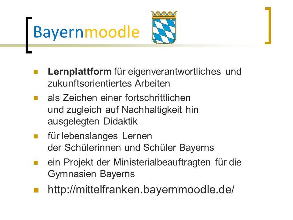 Bayernmoodle http://mittelfranken.bayernmoodle.de/