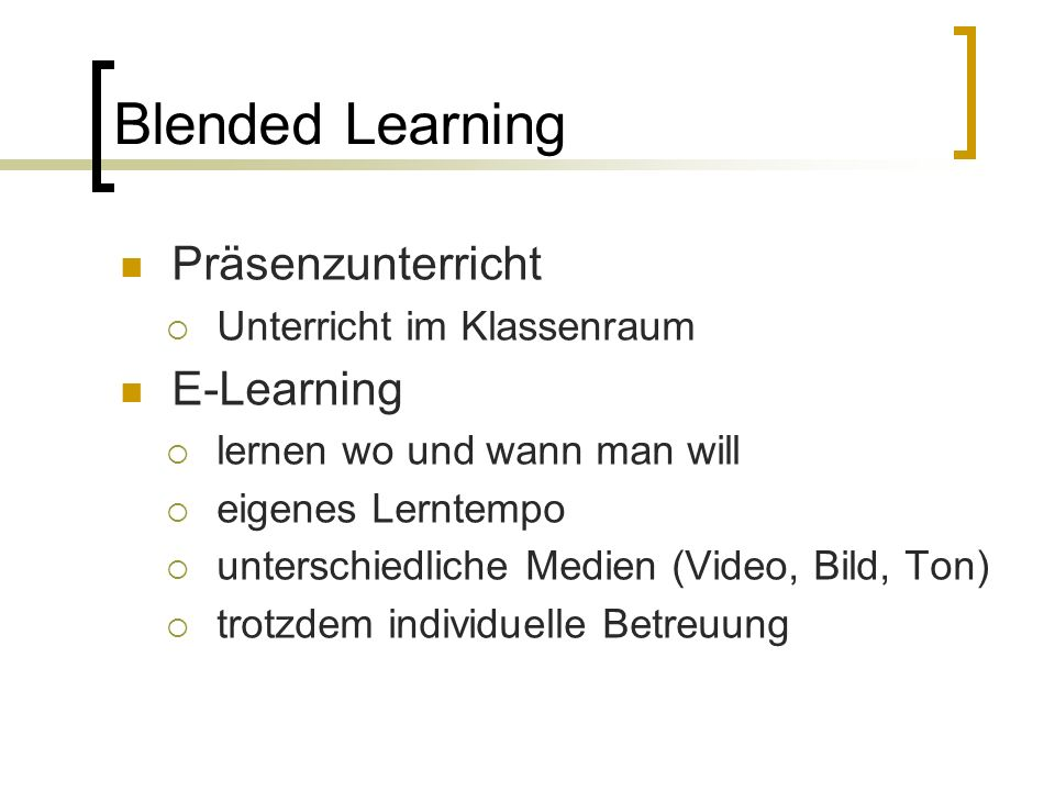 Blended Learning Präsenzunterricht E-Learning