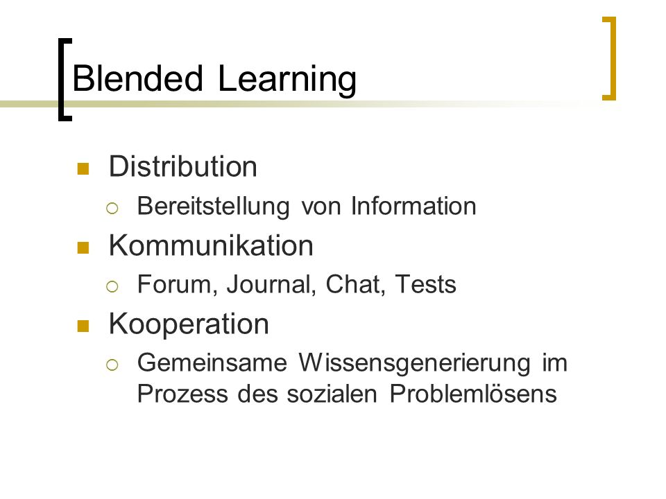 Blended Learning Distribution Kommunikation Kooperation