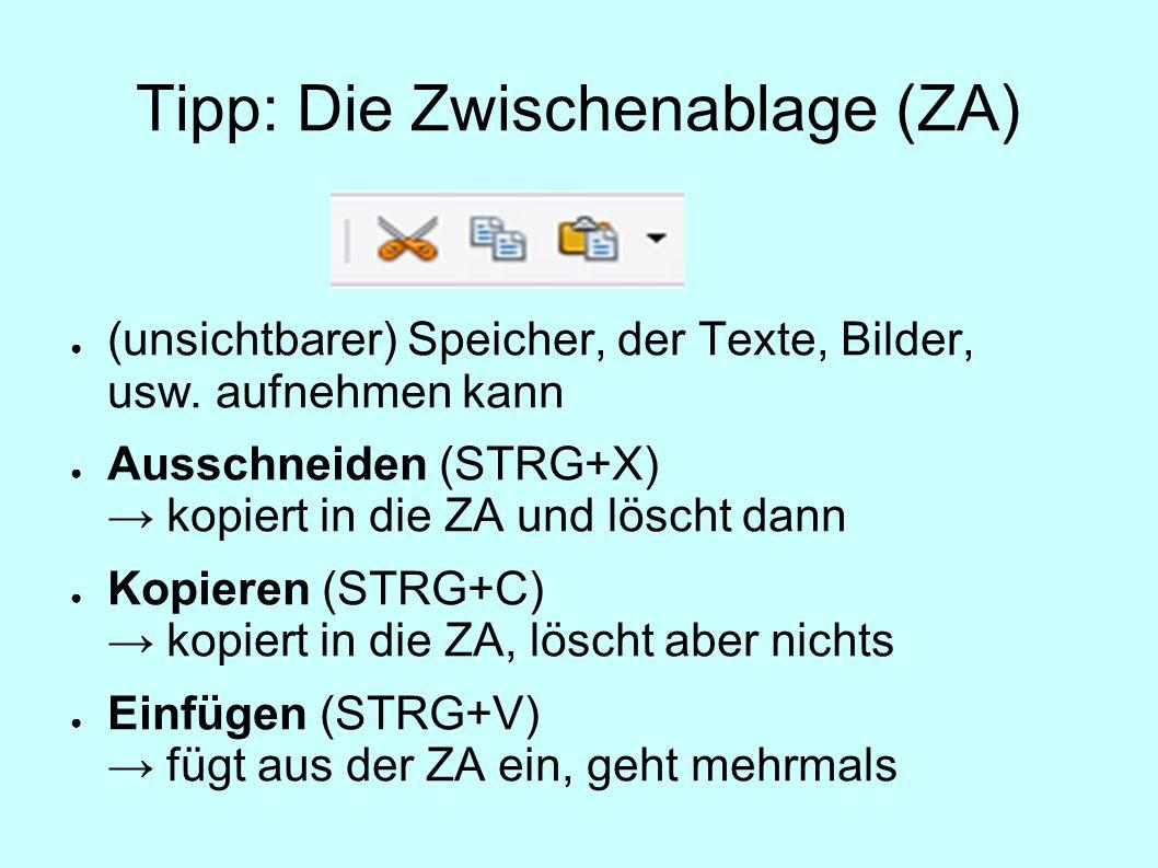 Tipp: Die Zwischenablage (ZA)