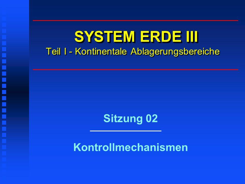 SYSTEM ERDE III Teil I - Kontinentale Ablagerungsbereiche