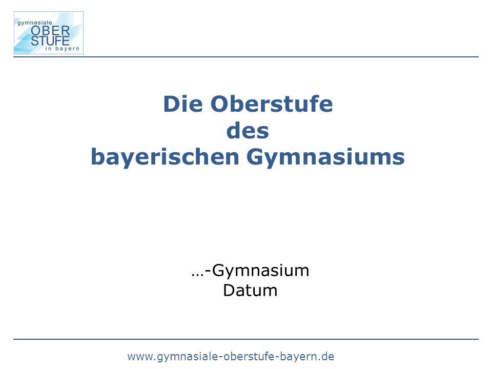 Die Oberstufe des bayerischen Gymnasiums
