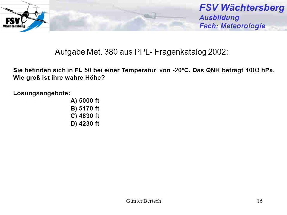FSV Wächtersberg Aufgabe Met. 380 aus PPL- Fragenkatalog 2002:
