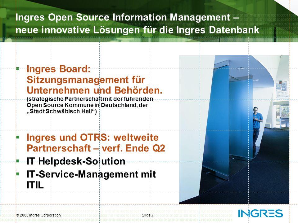 Ingres und OTRS: weltweite Partnerschaft – verf. Ende Q2