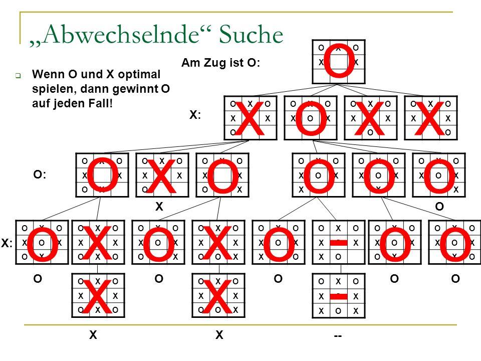 """o x o x x o x o o o o o x o x o - o o x x - """"Abwechselnde Suche"""