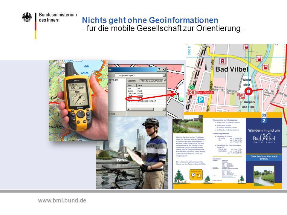 Nichts geht ohne Geoinformationen - für die mobile Gesellschaft zur Orientierung -