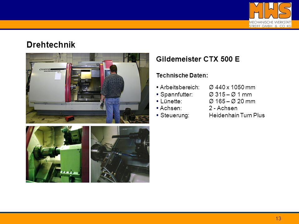 Drehtechnik Gildemeister CTX 500 E Technische Daten: Arbeitsbereich: