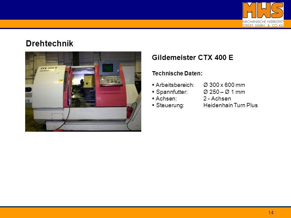 Drehtechnik Gildemeister CTX 400 E Technische Daten: Arbeitsbereich: