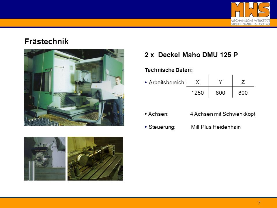 Frästechnik 2 x Deckel Maho DMU 125 P Technische Daten: