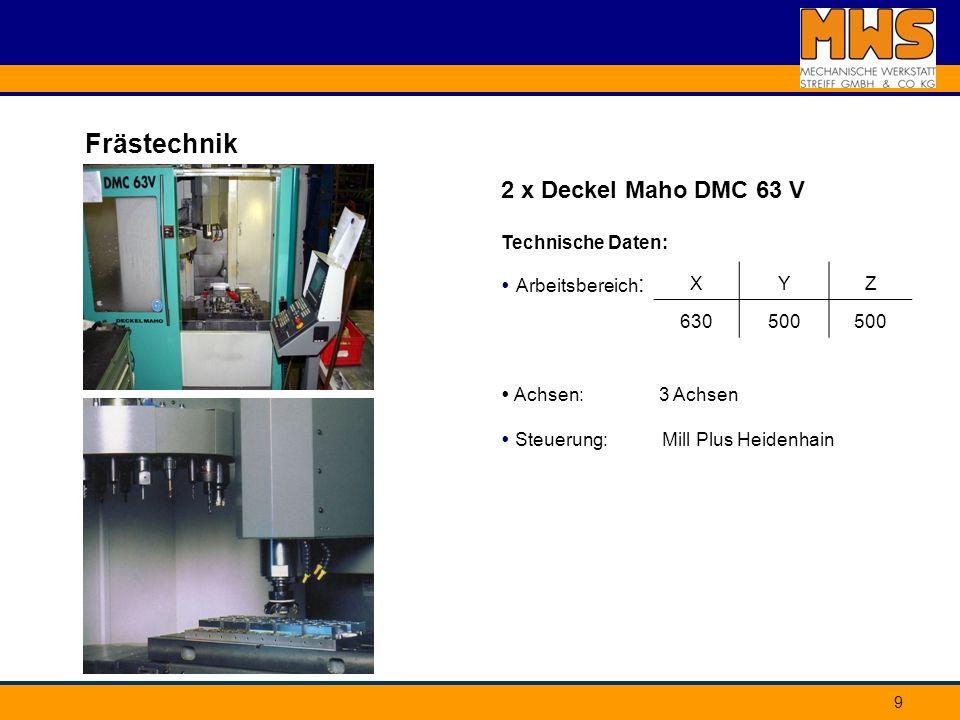 Frästechnik 2 x Deckel Maho DMC 63 V Technische Daten: