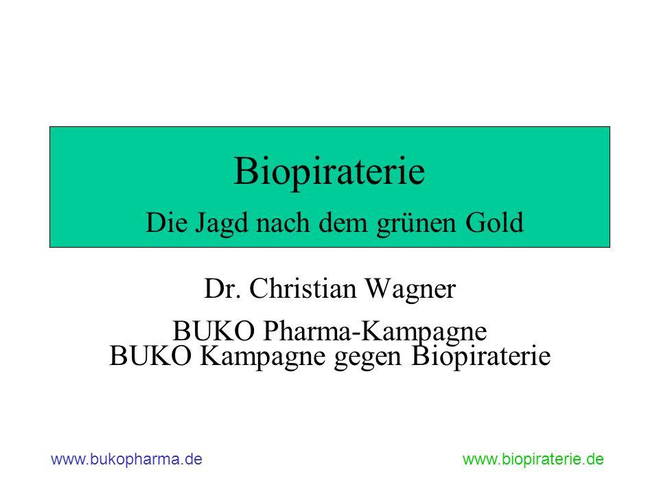 Biopiraterie Die Jagd nach dem grünen Gold