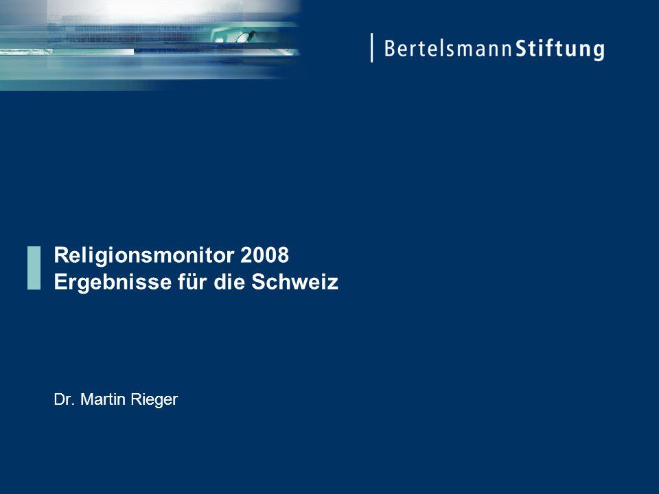 Religionsmonitor 2008 Ergebnisse für die Schweiz