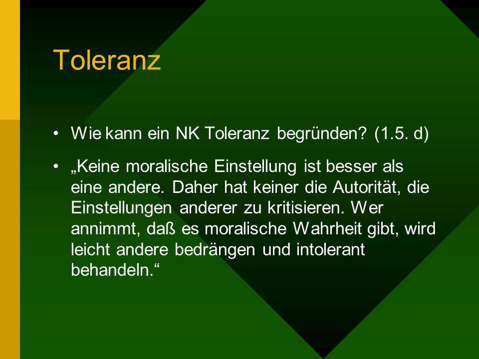 Toleranz Wie kann ein NK Toleranz begründen (1.5. d)