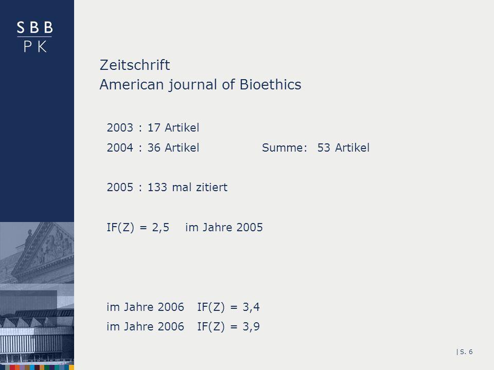 Zeitschrift American journal of Bioethics