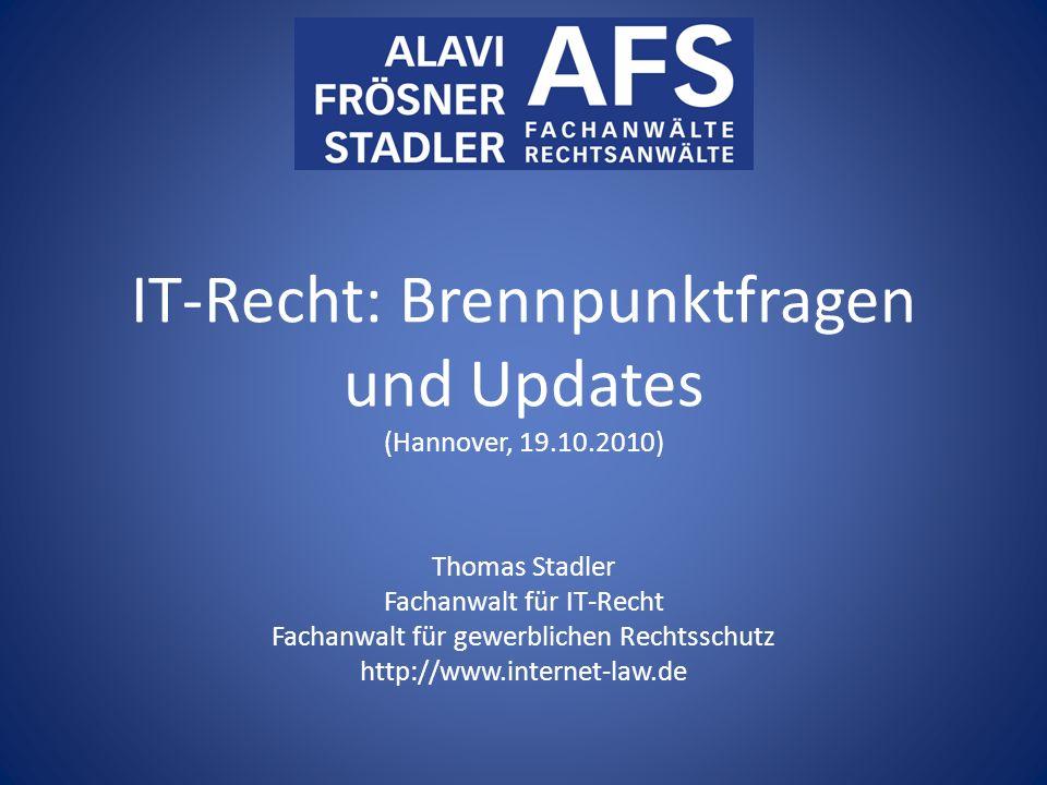 IT-Recht: Brennpunktfragen und Updates (Hannover, 19.10.2010)