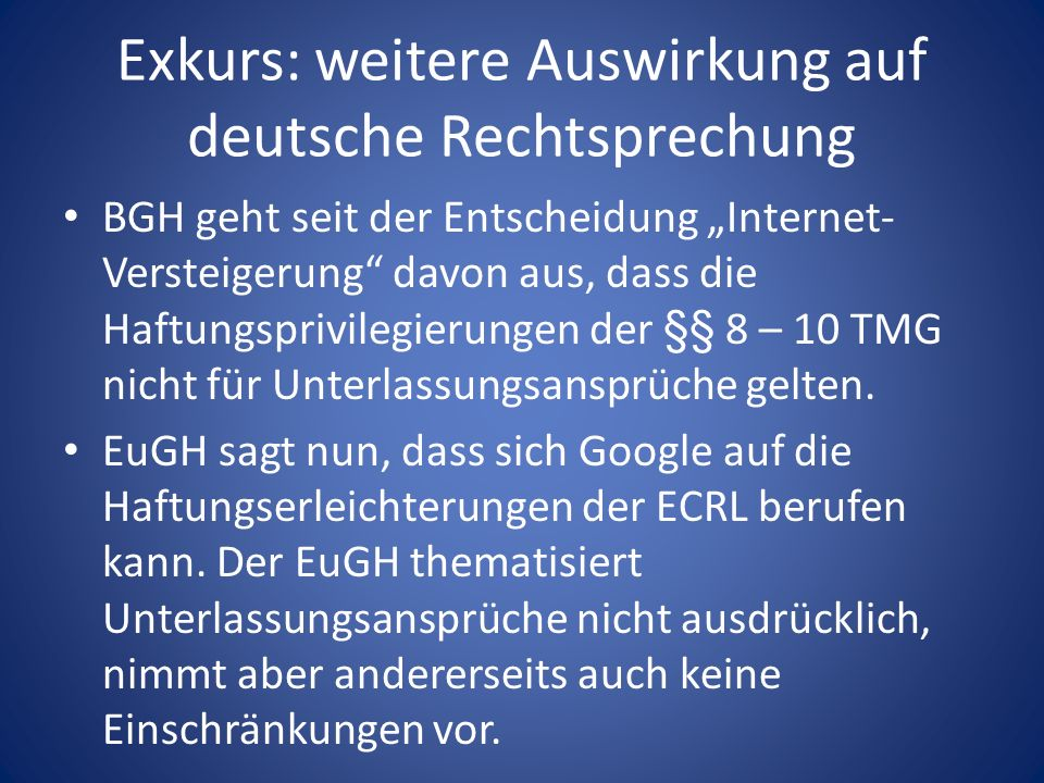 Exkurs: weitere Auswirkung auf deutsche Rechtsprechung