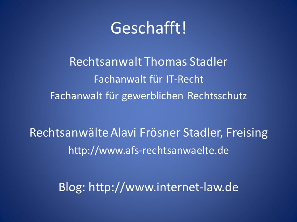 Geschafft! Rechtsanwalt Thomas Stadler