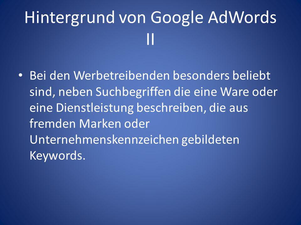 Hintergrund von Google AdWords II
