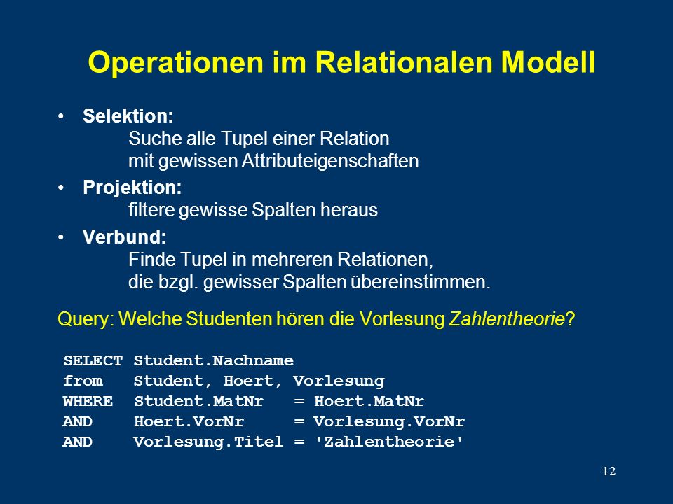 Operationen im Relationalen Modell
