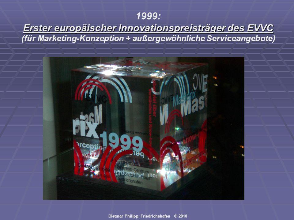 1999: Erster europäischer Innovationspreisträger des EVVC