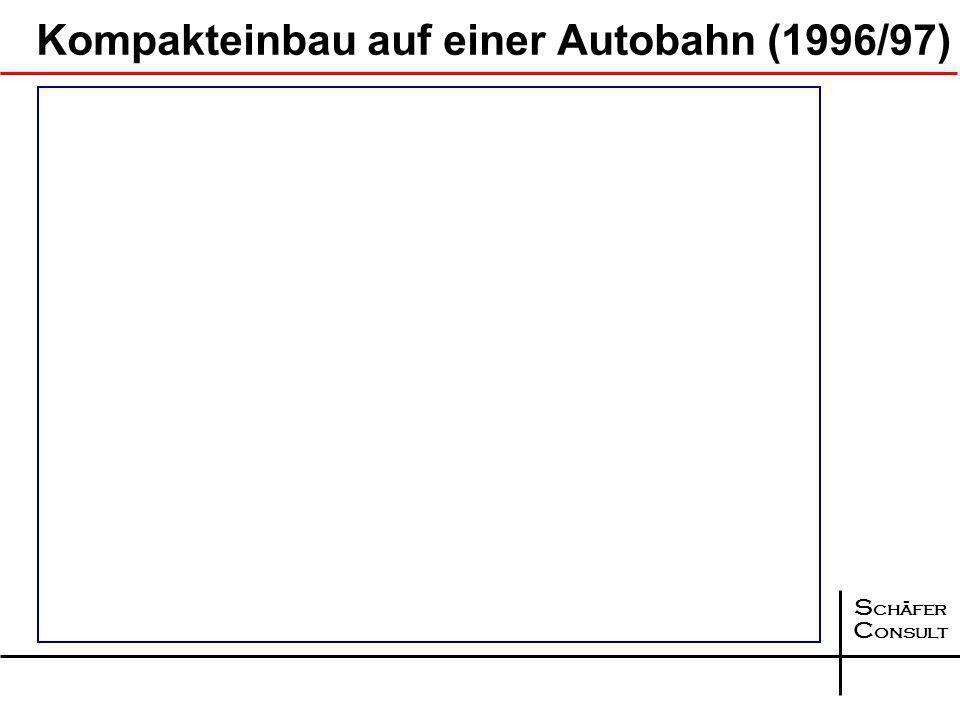 Kompakteinbau auf einer Autobahn (1996/97)