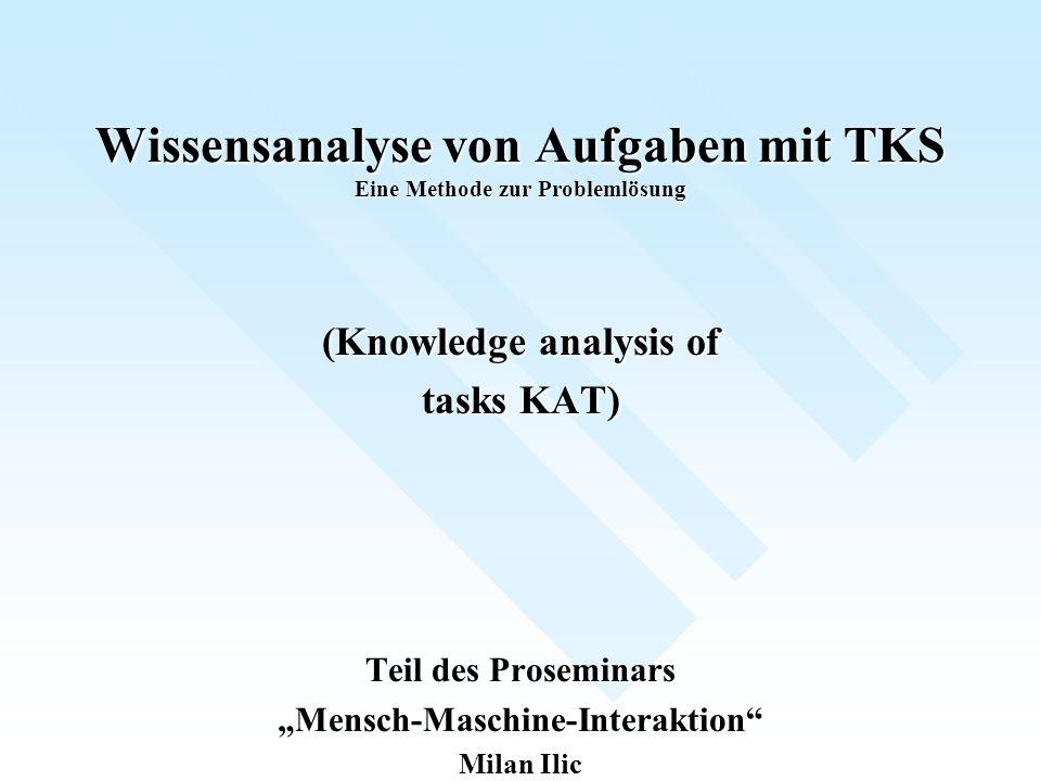 Wissensanalyse von Aufgaben mit TKS Eine Methode zur Problemlösung