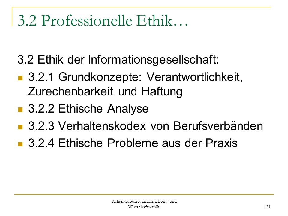 3.2 Professionelle Ethik…