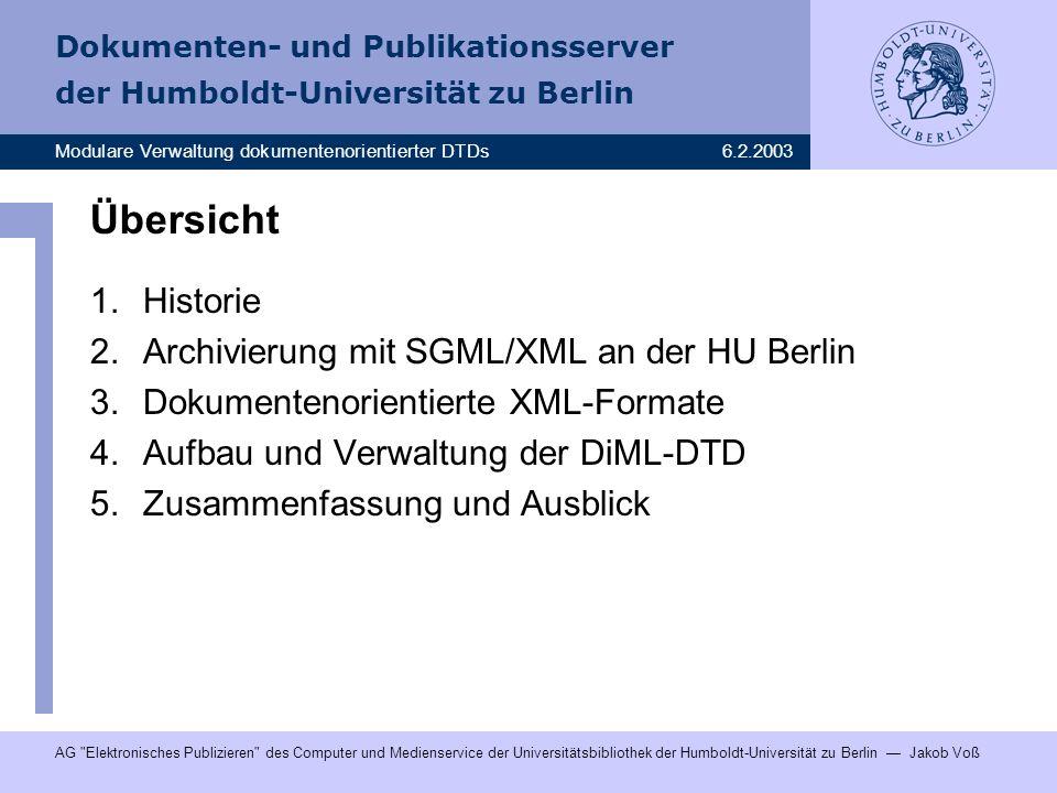 Übersicht Historie Archivierung mit SGML/XML an der HU Berlin