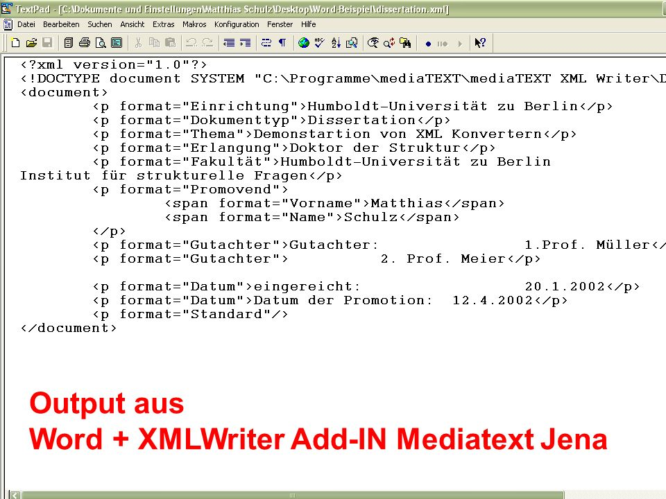 Output aus Word + XMLWriter Add-IN Mediatext Jena