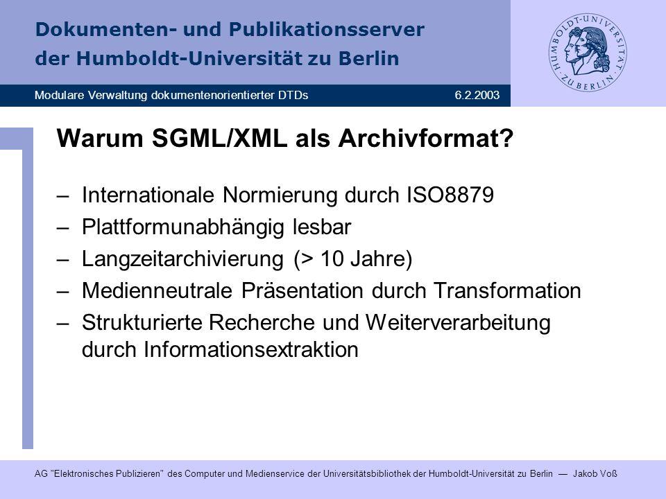 Warum SGML/XML als Archivformat