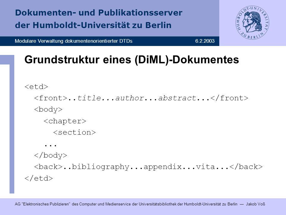 Grundstruktur eines (DiML)-Dokumentes