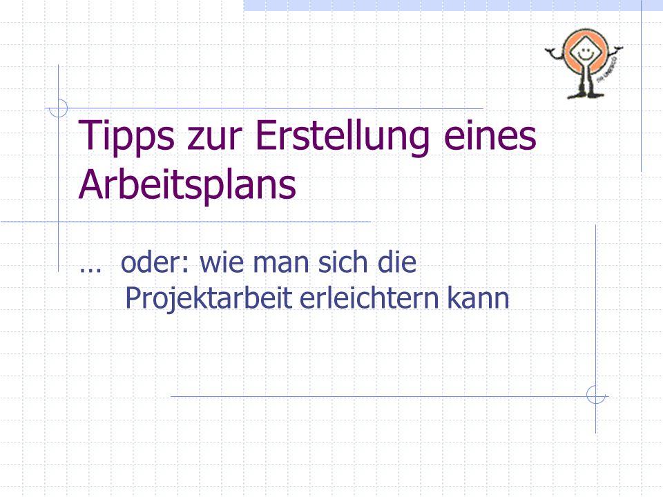 Tipps zur Erstellung eines Arbeitsplans