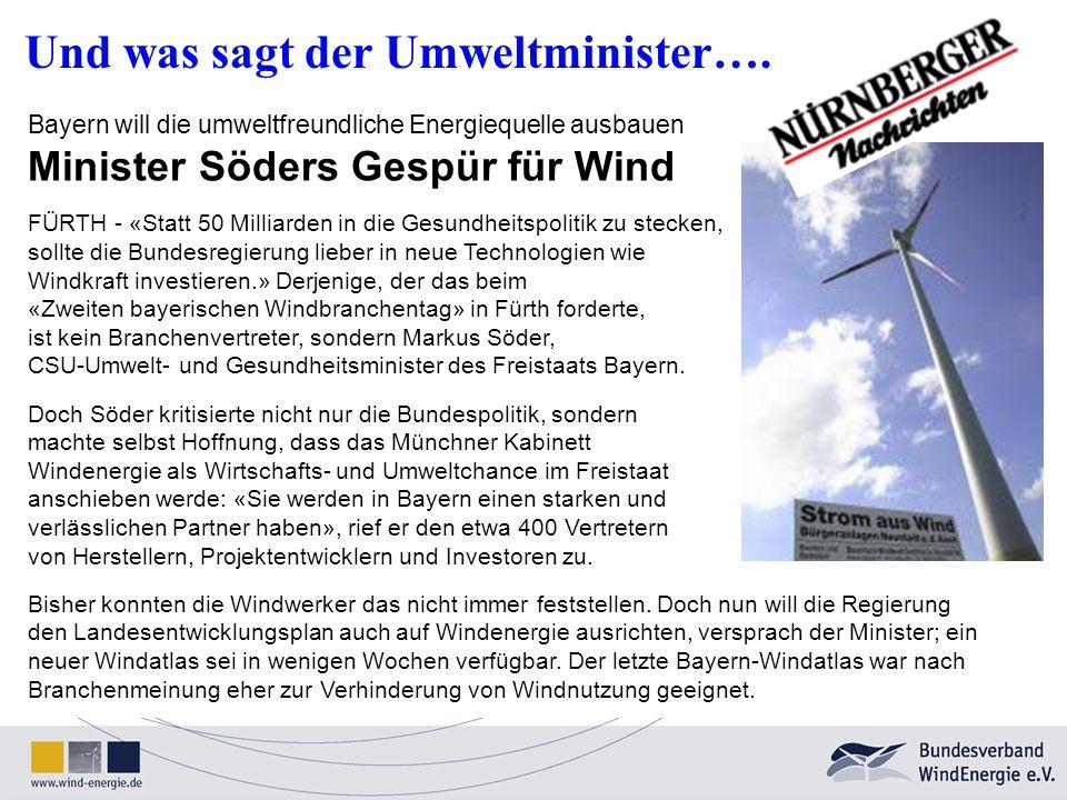 Und was sagt der Umweltminister….
