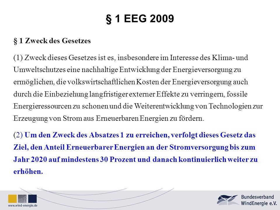 § 1 EEG 2009 § 1 Zweck des Gesetzes