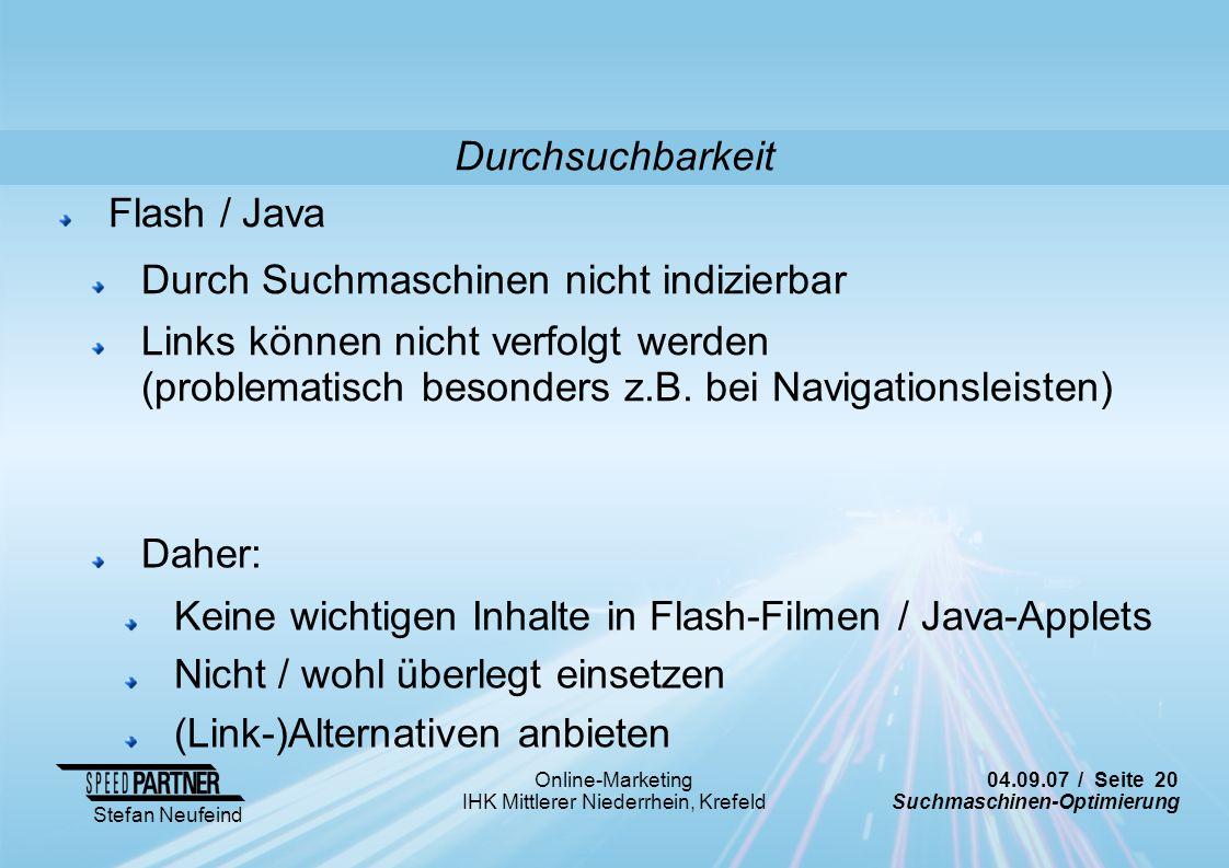 Durchsuchbarkeit Flash / Java. Durch Suchmaschinen nicht indizierbar.