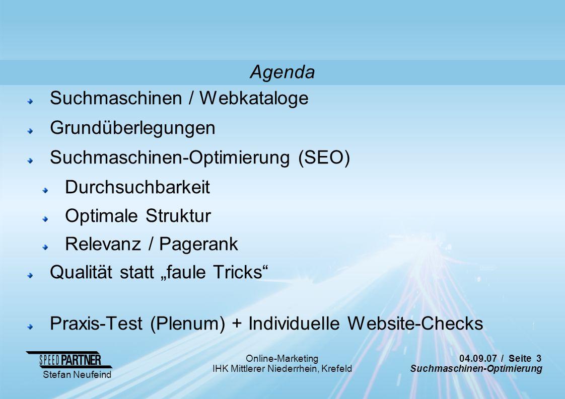 Agenda Suchmaschinen / Webkataloge. Grundüberlegungen. Suchmaschinen-Optimierung (SEO) Durchsuchbarkeit.