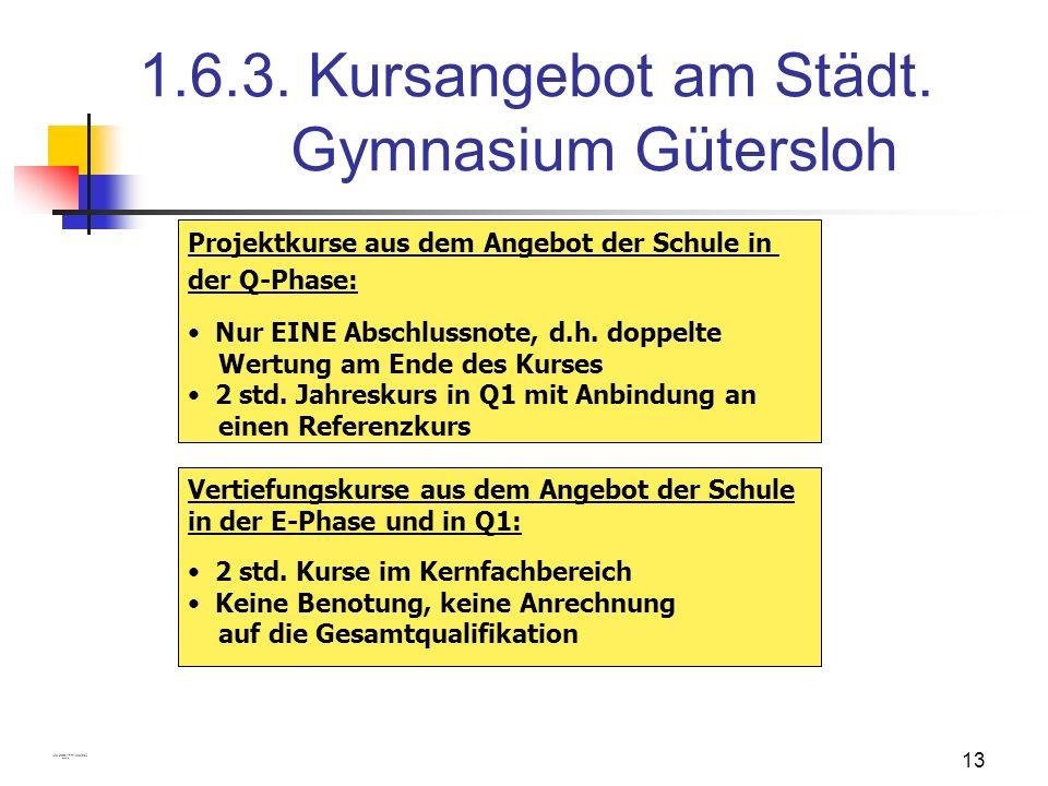 1.6.3. Kursangebot am Städt. Gymnasium Gütersloh