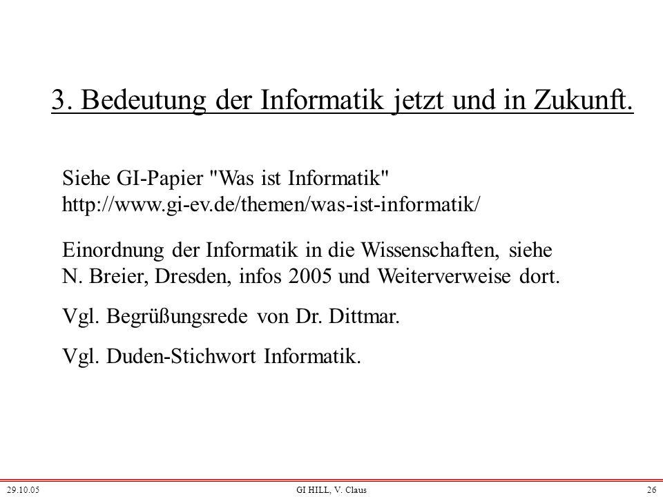 3. Bedeutung der Informatik jetzt und in Zukunft.