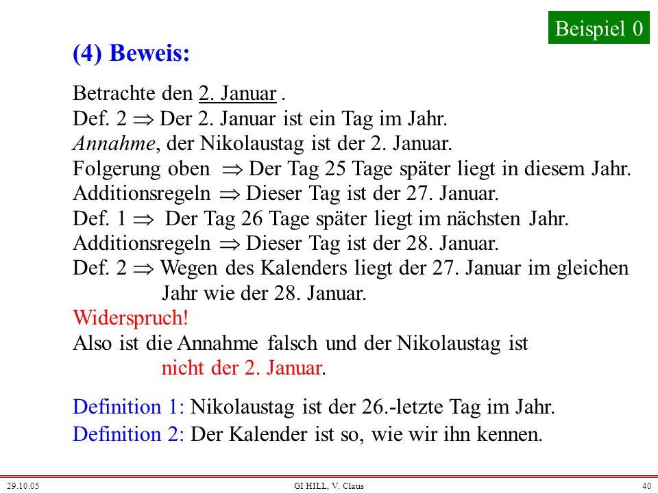 (4) Beweis: Beispiel 0 Betrachte den 2. Januar .