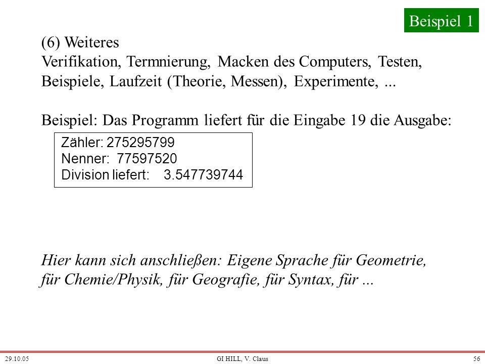 Beispiel: Das Programm liefert für die Eingabe 19 die Ausgabe: