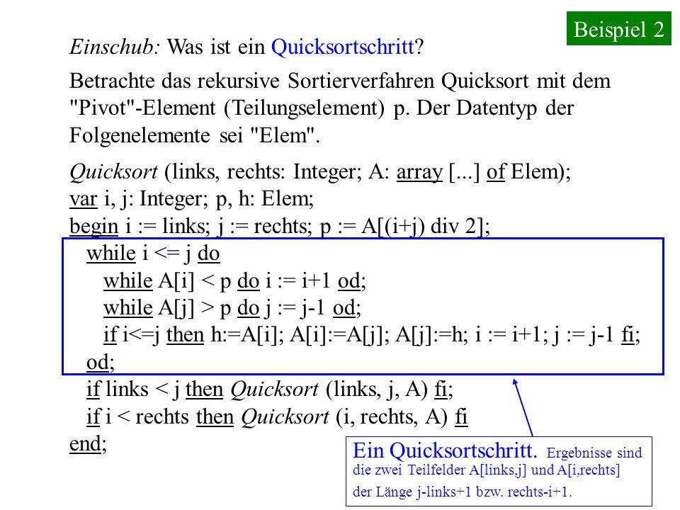 Beispiel 2 Einschub: Was ist ein Quicksortschritt