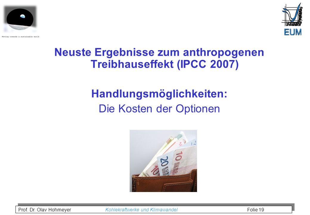 Neuste Ergebnisse zum anthropogenen Treibhauseffekt (IPCC 2007)