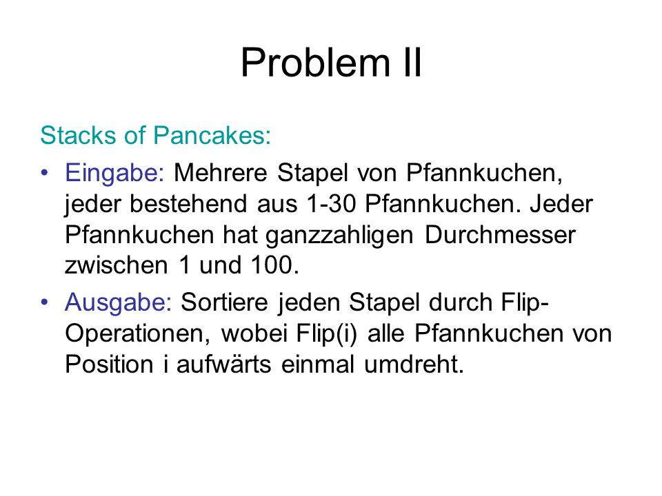 Problem II Stacks of Pancakes: